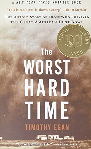 The Worst Hard Time: The Untold Story of Those Who Survived the Great American Dust Bowl von Mariner Books