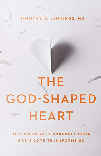 The God-Shaped Heart: How Correctly Understanding God's Love Transforms Us von Baker Pub Group/Baker Books