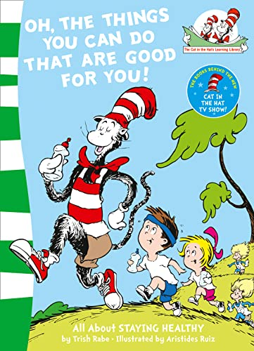 Oh, The Things You Can Do That Are Good For You! (The Cat in the Hat's Learning Library, Band 5) von HarperCollins Publishers