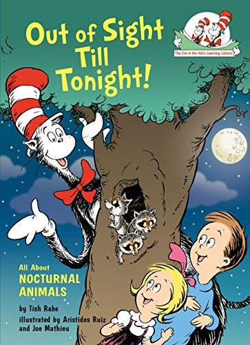 Out of Sight Till Tonight!: All About Nocturnal Animals (Cat in the Hat's Learning Library) von Random House Books for Young Readers