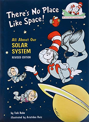 There's No Place Like Space: All About Our Solar System (Cat in the Hat's Learning Library) von Random House Books for Young Readers