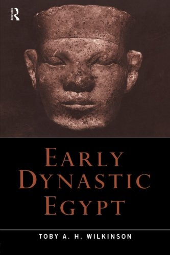 Early Dynastic Egypt von Routledge