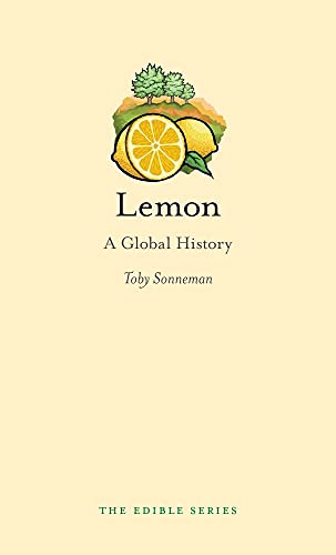 Lemon: A Global History (Edible) von The Edible Series