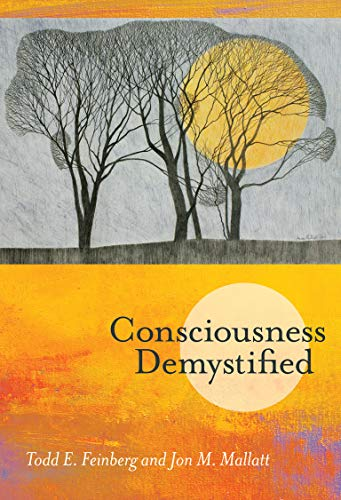 Consciousness Demystified (Mit Press) von The MIT Press