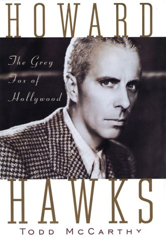 Howard Hawks: The Grey Fox of Hollywood von Grove Press