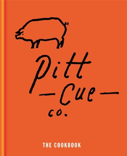 Pitt Cue Co. - The Cookbook von Mitchell Beazley