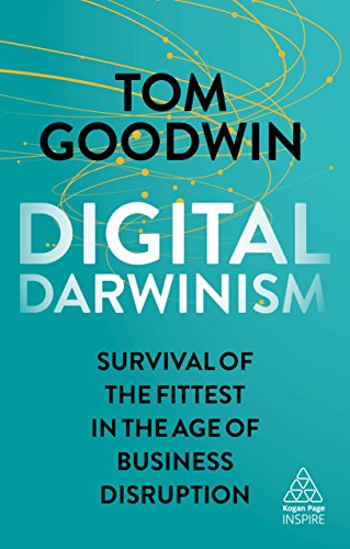 Digital Darwinism: Survival of the Fittest in the Age of Business Disruption (Kogan Page Inspire) von Kogan Page