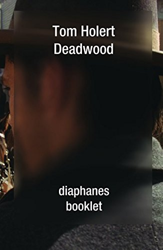 Deadwood (booklet) von Diaphanes