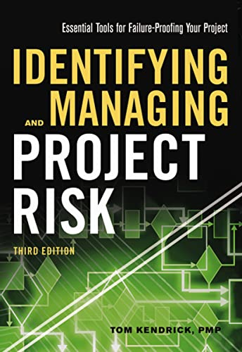 Identifying and Managing Project Risk: Essential Tools for Failure-Proofing Your Project von McGraw-Hill Education Ltd