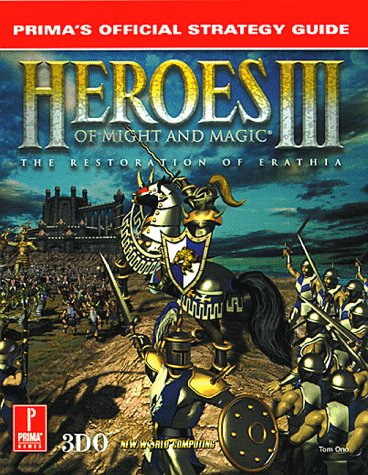 Heroes of Might & Magic III: Prima's Official Strategy Guide von Prima Games