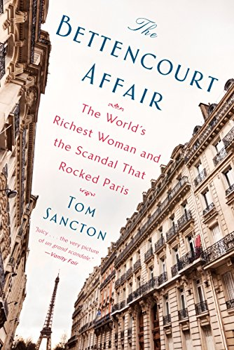 The Bettencourt Affair: The World's Richest Woman and the Scandal That Rocked Paris (Turn01  13 06 2019) von Penguin Us; Dutton