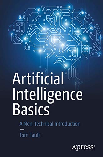 Artificial Intelligence Basics: A Non-Technical Introduction von Apress