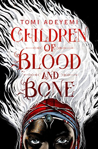 Children of Blood and Bone: The Orisha Legacy 01 (Legacy of Orisha, Band 1) von Macmillan UK