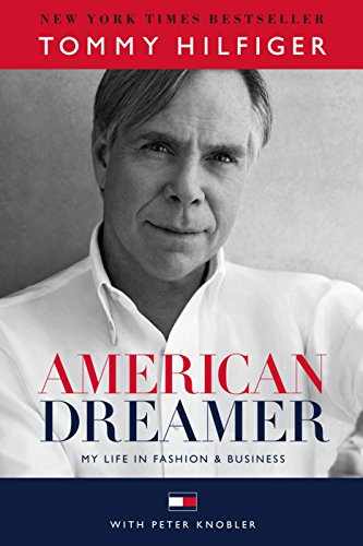 American Dreamer: My Life in Fashion & Business: My Life in Fashion and Business von Random House LCC US