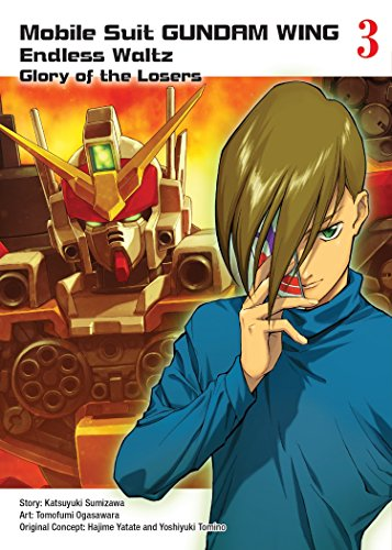 Mobile Suit Gundam WING, 3: Glory of the Losers von Vertical Comics
