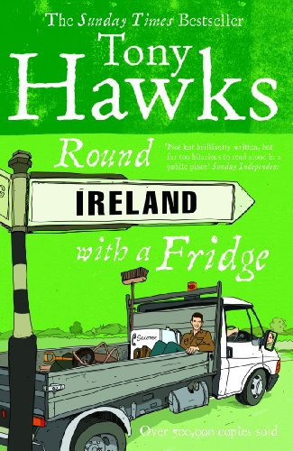 Round Ireland With A Fridge von Random House UK Ltd