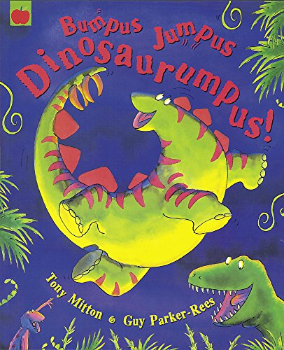 Bumpus Jumpus Dinosaurumpus von Orchard Books