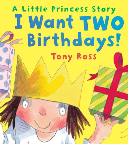 I Want Two Birthdays! (Little Princess, Band 14) von Andersen