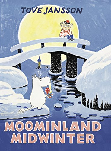 Moominland Midwinter: Special Collectors' Edition (Moomins Collectors' Editions) von Sort of Books