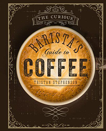 The Curious Barista von Ryland Peters & Small