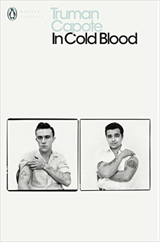 In Cold Blood: A True Account of a Multiple Murder and its Consequences (Penguin Modern Classics) von Penguin Books Ltd (UK)