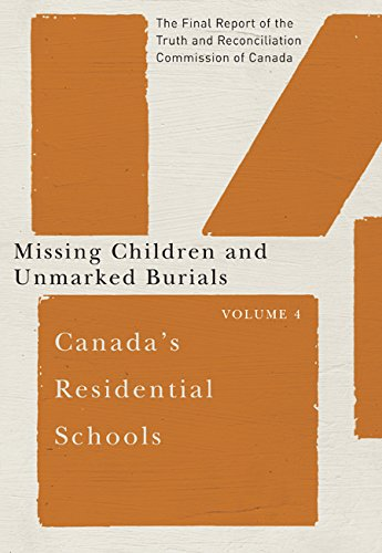 Canada's Residential Schools: Missing Children and Unmarked Burials (Mcgill-queen's Native and Northern, Band 84) von McGill-Queen's University Press