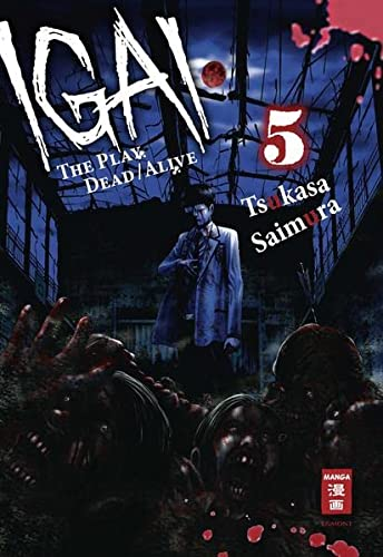 Igai - The Play Dead/Alive 05 von Egmont Manga