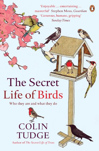 The Secret Life of Birds: Who they are and what they do von Penguin