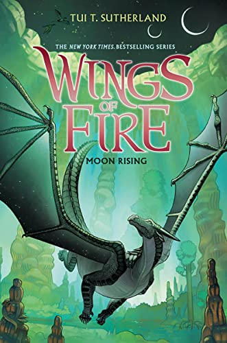 Moon Rising (Wings of Fire, Band 6)