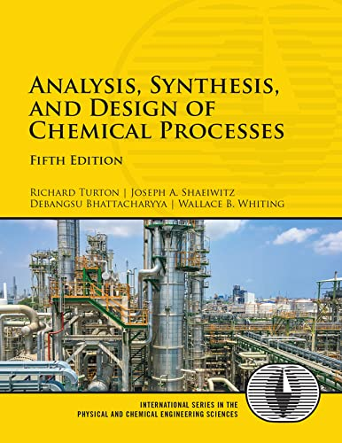 Analysis, Synthesis and Design of Chemical Processes (Prentice Hall International Series in the Physical and Chemical Engineering Sciences) von Prentice Hall