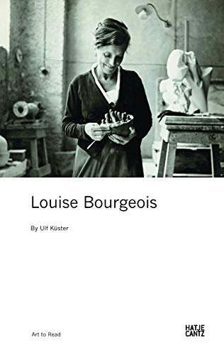 Louise Bourgeois (Art to Read) (Zeitgenössische Kunst)