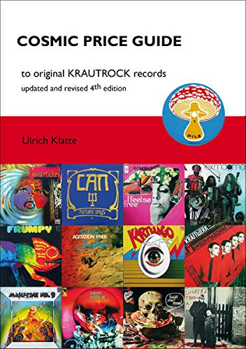 Cosmic Price Guide: to original Krautrock records von CPG / Klatte, Ulrich