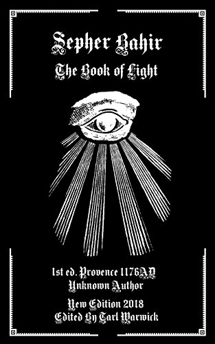 The Sepher Bahir: The Book of Light von CreateSpace Independent Publishing Platform