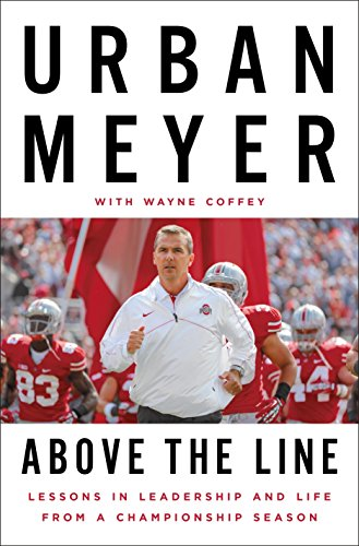 Above the Line: Lessons in Leadership and Life from a Championship Season von Penguin Press