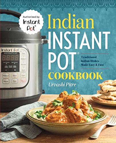 Indian Instant Pot(r) Cookbook: Traditional Indian Dishes Made Easy and Fast von ROCKRIDGE PR