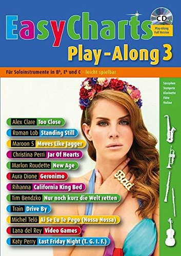 Easy Charts Play-Along: Die größten Hits spielerisch leicht gesetzt. Band 3. C/Eb/Bb-Instrument. Spielbuch mit CD. (Music Factory) von Schott Music Distribution