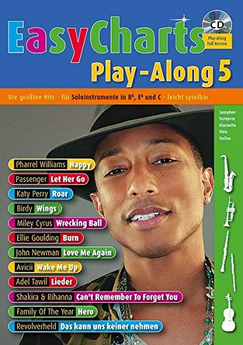 Easy Charts Play-Along: Die größten Hits spielerisch leicht gesetzt. Band 5. C/Eb/Bb-Instrument. Spielbuch mit CD. (Music Factory) von Schott Music Distribution