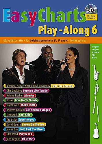 Easy Charts Play-Along: Die größten Hits spielerisch leicht gesetzt. Band 6. C/Eb/Bb-Instrument. Spielbuch mit CD. (Music Factory) von Schott Music Distribution