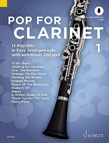Pop For Clarinet 1: 12 Pop-Hits in Easy Arrangements. Band 1. 1-2 Klarinetten. Ausgabe mit Online-Audiodatei. von Schott