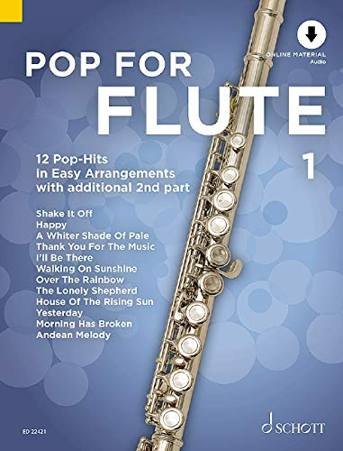 Pop For Flute 1: 12 Pop-Hits in Easy Arrangements. Band 1. 1-2 Flöten. Ausgabe mit Online-Audiodatei. von Schott Verlag