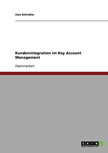 Kundenintegration im Key Account Management von Books on Demand