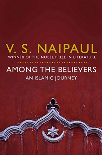 Among the Believers: An Islamic Journey von Pan Macmillan