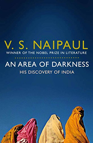 An Area of Darkness: His Discovery of India von Pan Macmillan