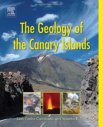 The Geology of the Canary Islands von Elsevier
