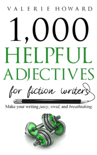 Helpful Adjectives for Fiction Writers (Indie Author Resources, Band 3) von Independently published