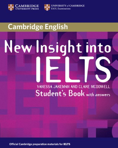Jakeman, V: New Insight into IELTS Student's Book with Answe (Insights) von Cambridge University Press