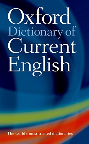 Oxford Dictionary of Current English (Oxford Dictionary Current English) von Oxford University Press España, S.A.