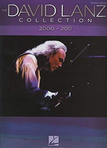 Lanz David The Collection 2000-2011 Piano Solo Book (Piano Solo Personality) von HAL LEONARD