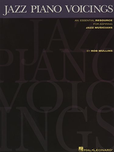 Jazz Piano Voicings: Lehrmaterial für Keyboard, Klavier: An Essential Resource for Aspiring Jazz Musicians von Hal Leonard Publishing Corporation