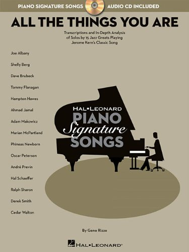 Signature Song Series Jerome Kern All The Things You Are Pf Bk/Cd (Hal Leonard Piano Signature Songs) von Hal Leonard